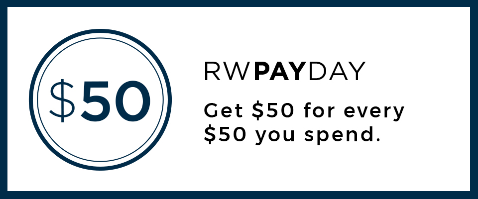 RWPAYDAY Get $50 for every $50 you spend
